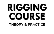 Rigging Course – Theory & Practice
