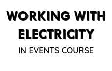 Working with Electricity in events course